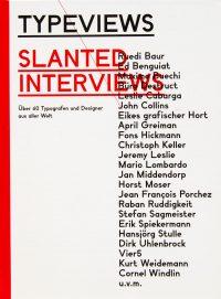Typeviews Slanted Interviews