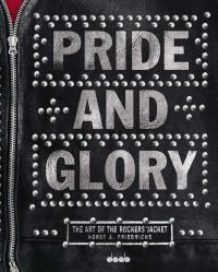 PRIDE & GLORY: The Art of the Rockers' Jacket