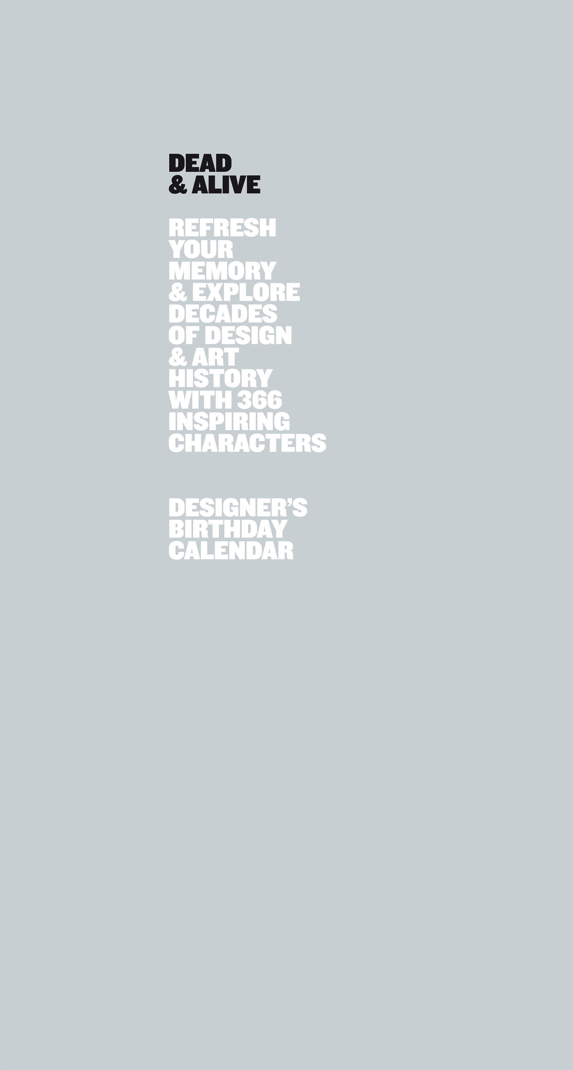 Dead & Alive – Birthday Calendar