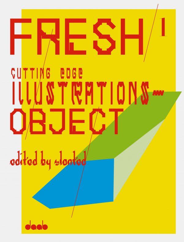 FRESH 1, Cutting Edge Illustrations – Object