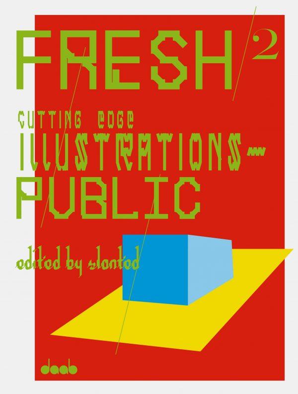 FRESH 2, Cutting Edge Illustrations – Public
