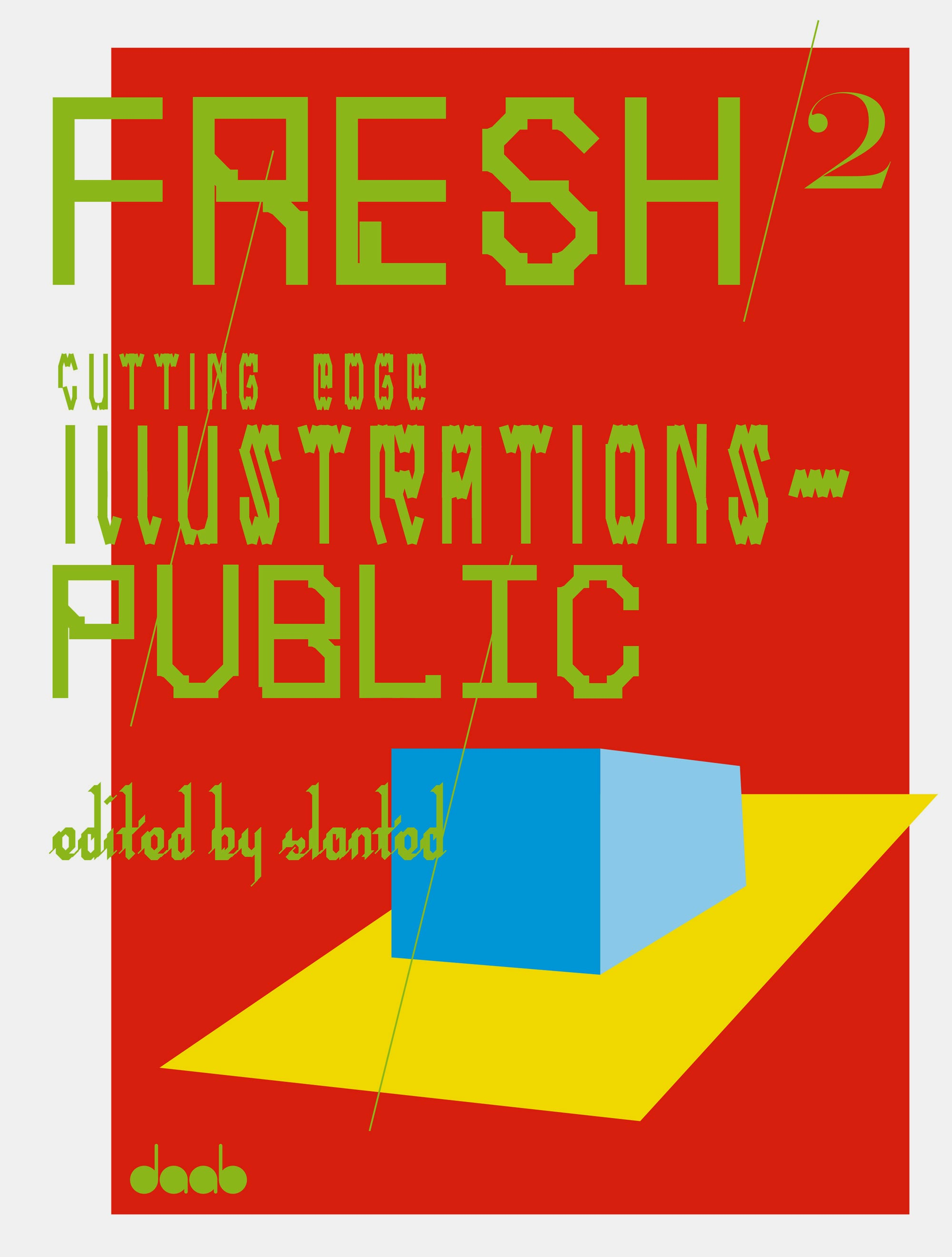 FRESH 2, Cutting Edge Illustrations – Public
