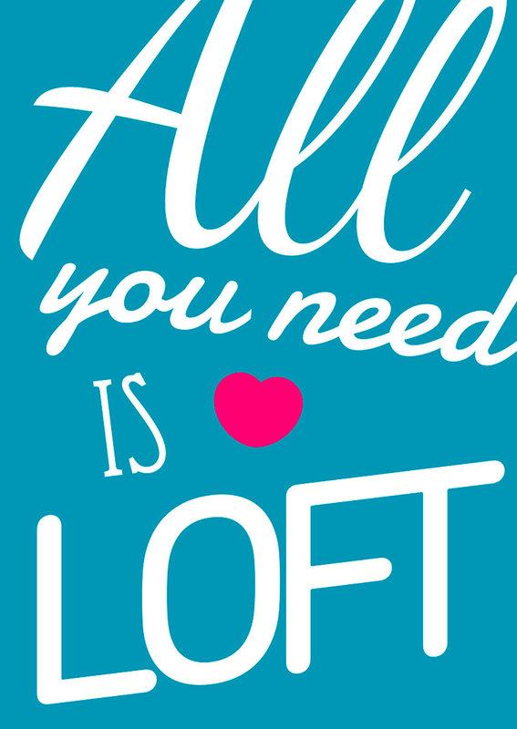 loft2016_allyouneedisloft.jpg