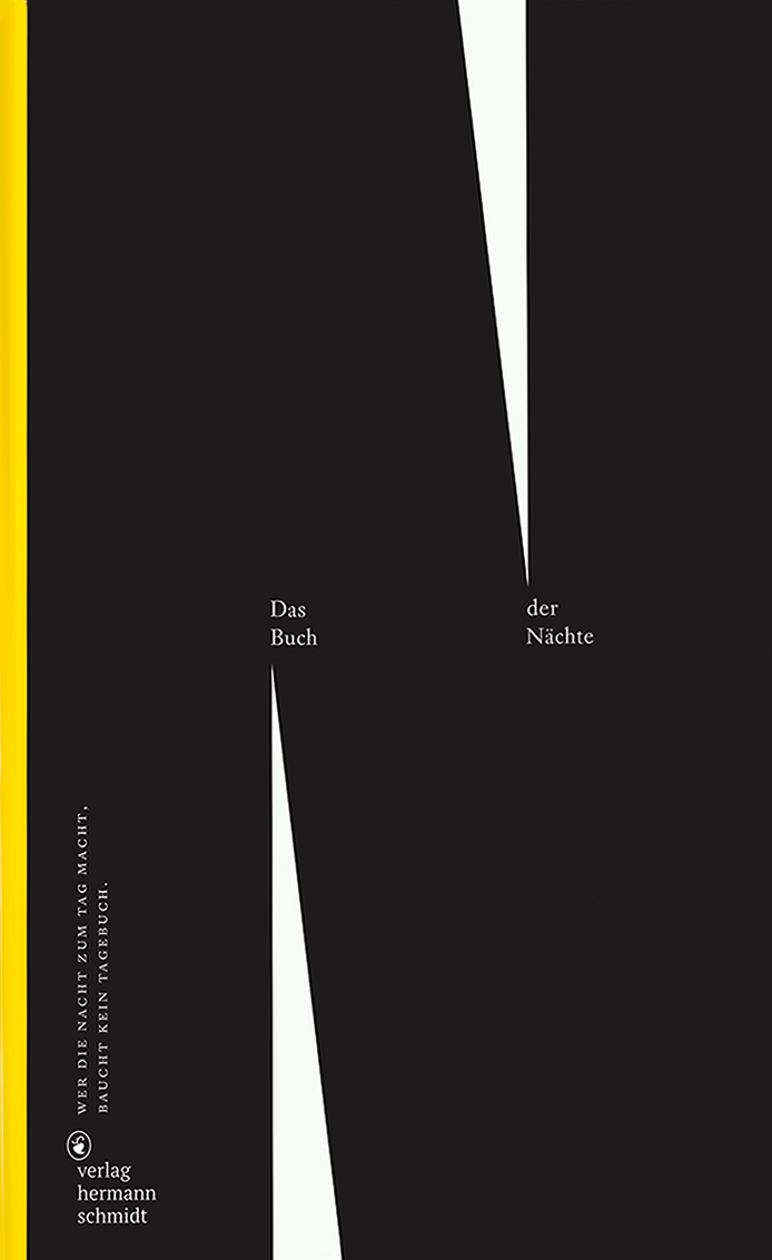 Das Buch der Nächte – Wer die Nacht zum Tag macht, braucht kein Tagebuch