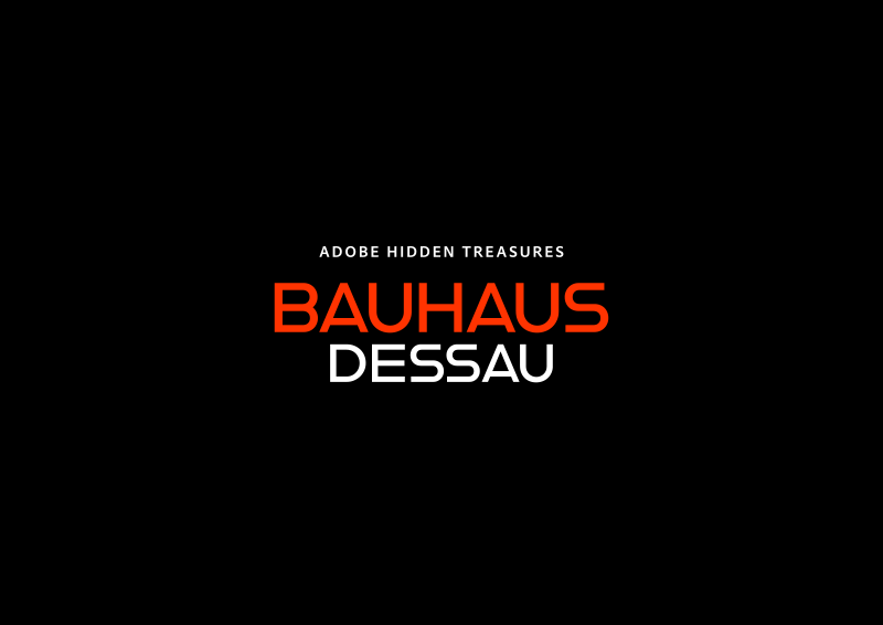 Adobe Hidden Treasures: Bauhaus Dessau / Teil 3: Alfarn