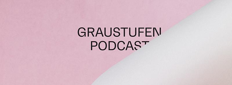 Graustufen Podcast Slanted