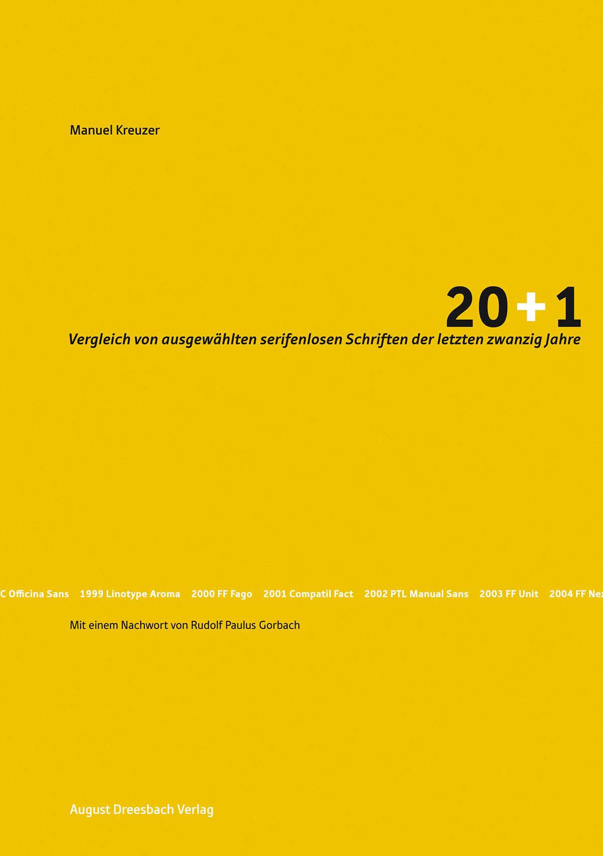 20+1. Ein Vergleich von ausgewählten serifenlosen Schriften der letzten zwanzig Jahre.