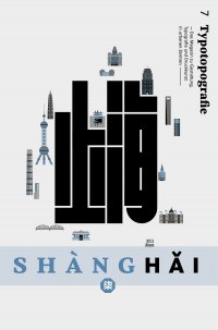 Typotopografie 7: Shanghai