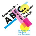 ABC. Avantgarde – Bauhaus – Corporate Design