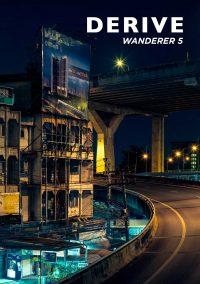 DERIVE Wanderer ZINE #5 – Bangkok