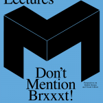 Medienhaus Lectures – Don't Mention Brxxxt!