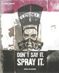 DON'T SAY IT. SPRAY IT.