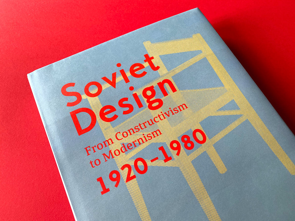 Soviet Design—From Constructivism to Modernism