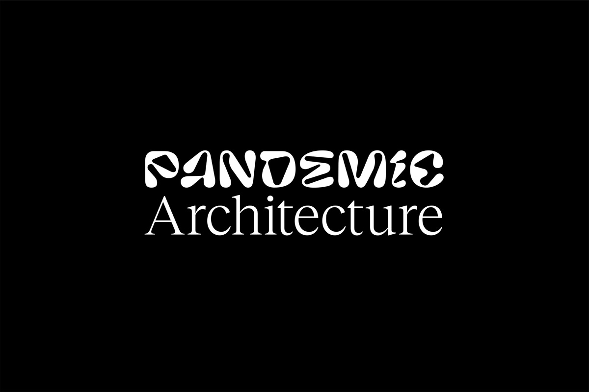 Pandemic Architecture