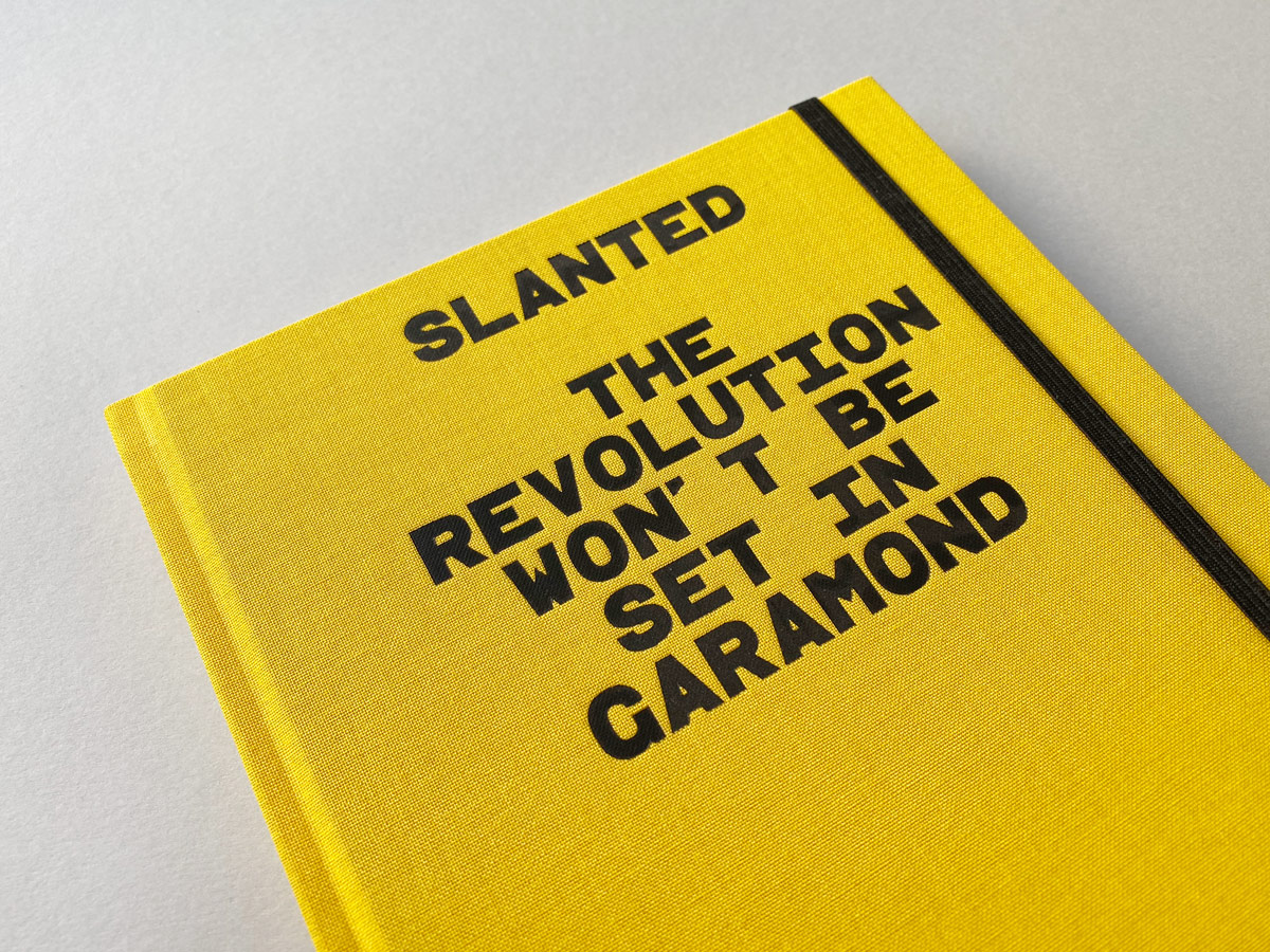 Slanted-Notebook-The-Future-wont-be-set-in-Garamond_01