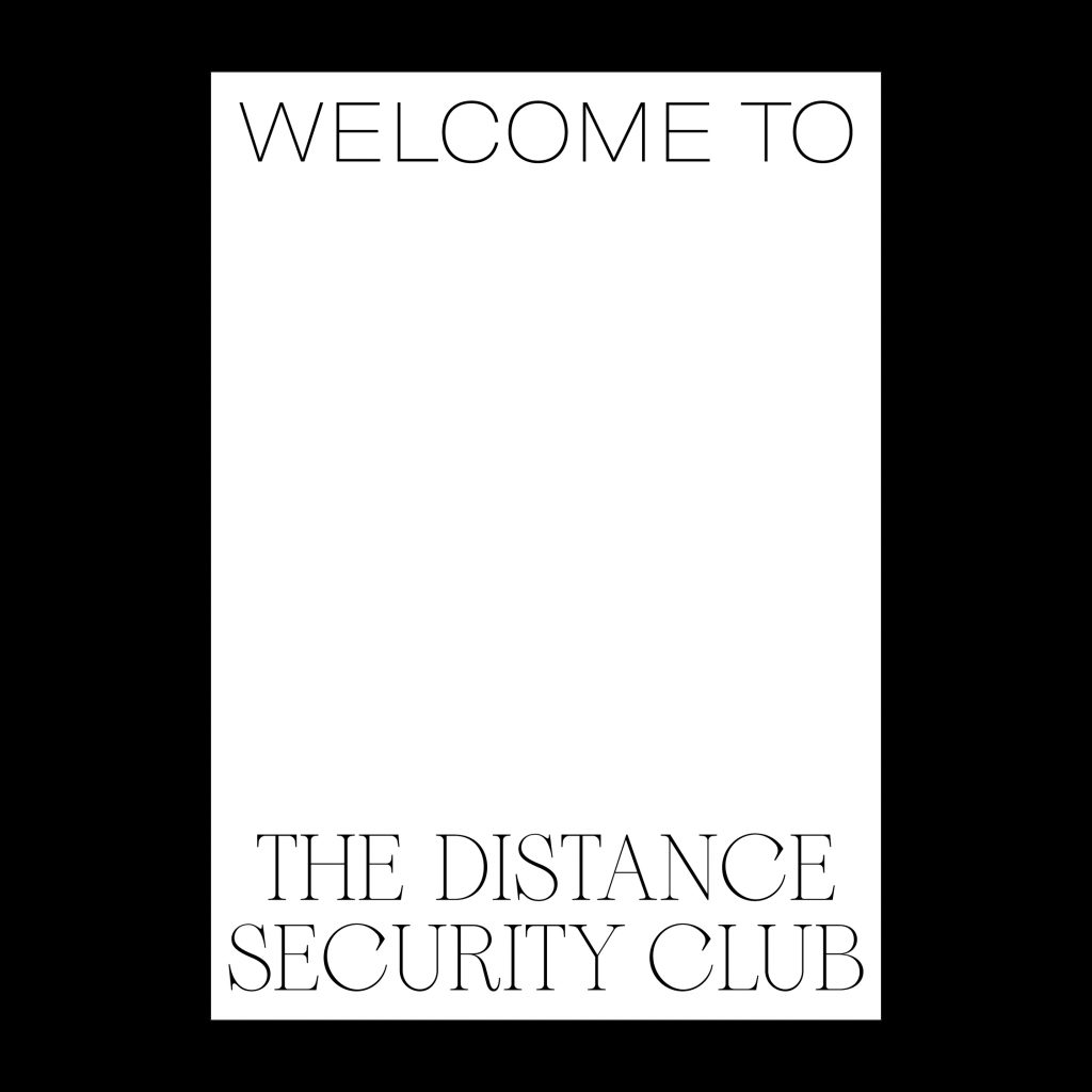 The Security Distance club