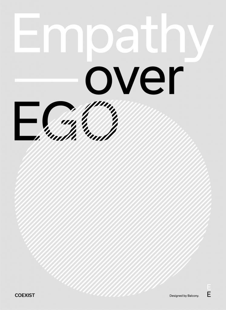 Empathy over EGO
