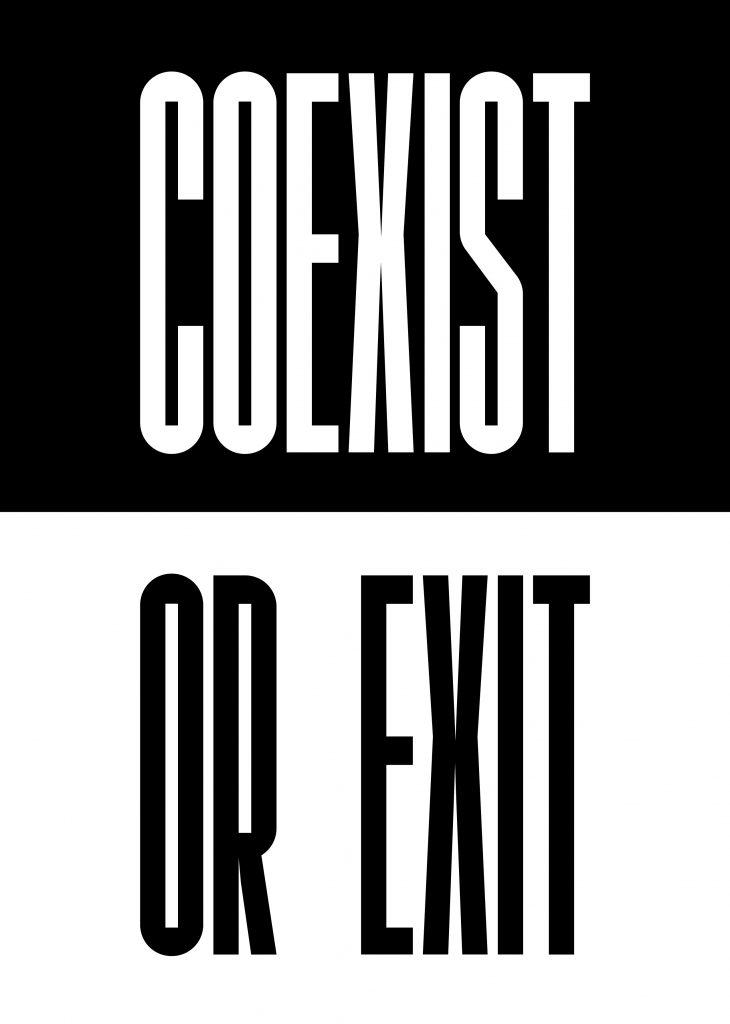 CoExist Or Exit