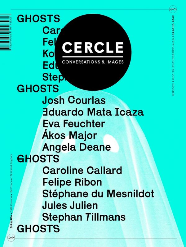Cercle Magazine #8 – Ghosts