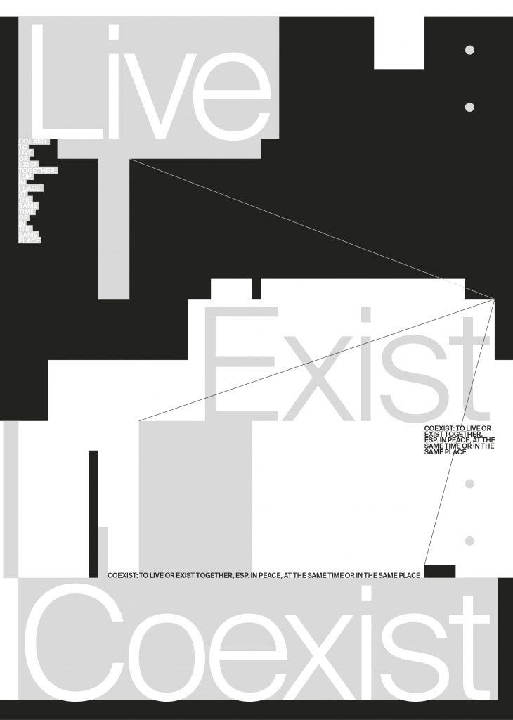 Live, Exist, Coexist