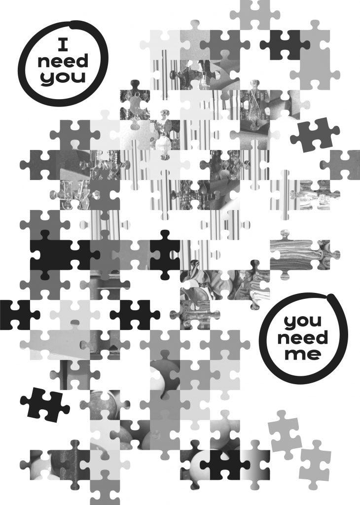 I need you – you need me
