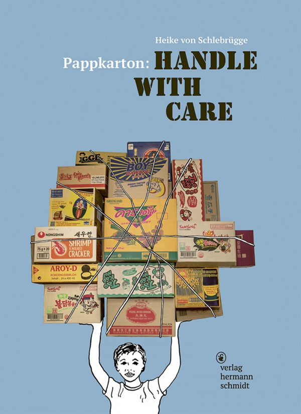 Pappkarton: Handle with Care