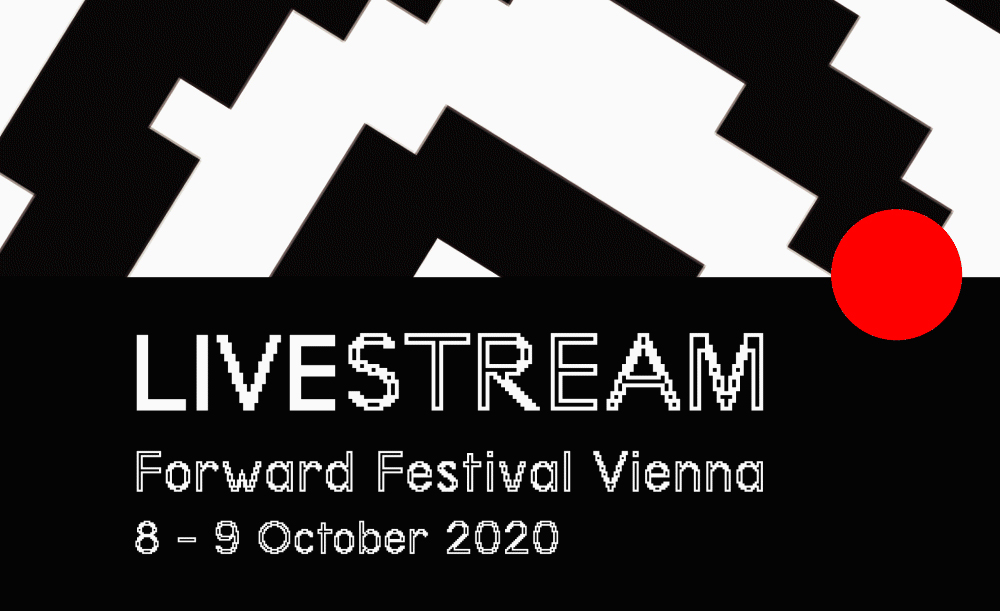 Forward Festival 2020 Vienna