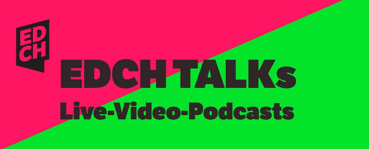 EDCH Talks