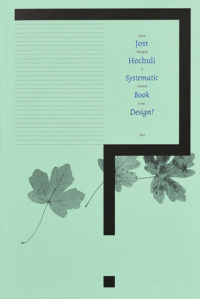 Systematic book design? • Jost Hochuli