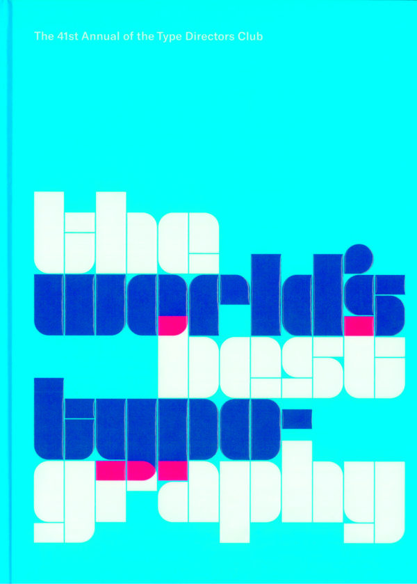 The 41st Annual of the Type Directors Club