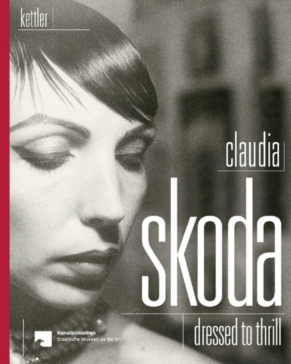 Claudia Skoda – Dressed to Thrill