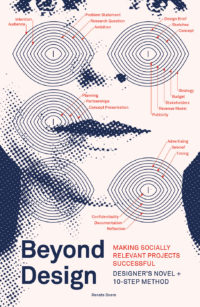 Beyond Design: Making Socially Relevant Projects Successful