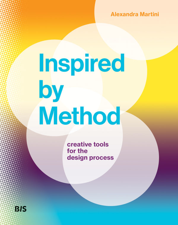 Inspired by Method: Creative Tools for the Design Process