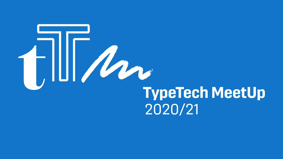 Second Session of TypeTech MeetUp