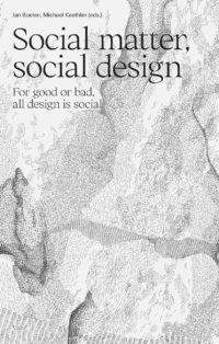 Social matter, social design