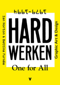 Hard Werken – One for All