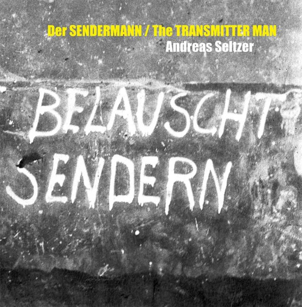 Der Sendermann / The Transmitter Man