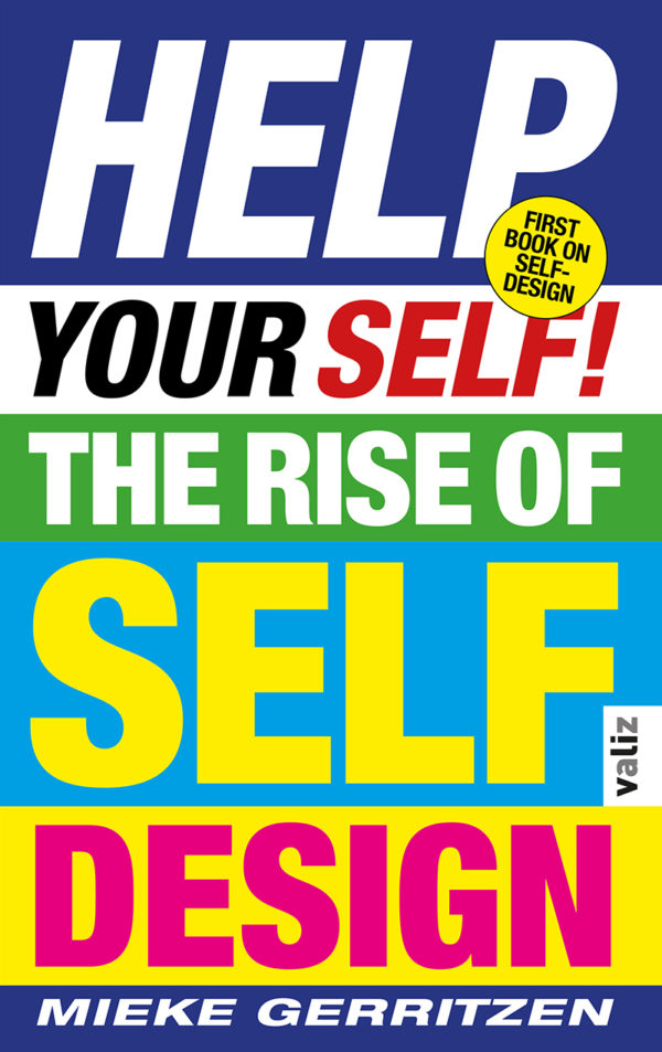 Help Your Self! – The Rise of Self-Design