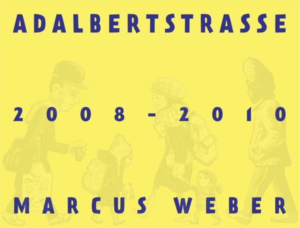 Adalbertstraße 2008-2010