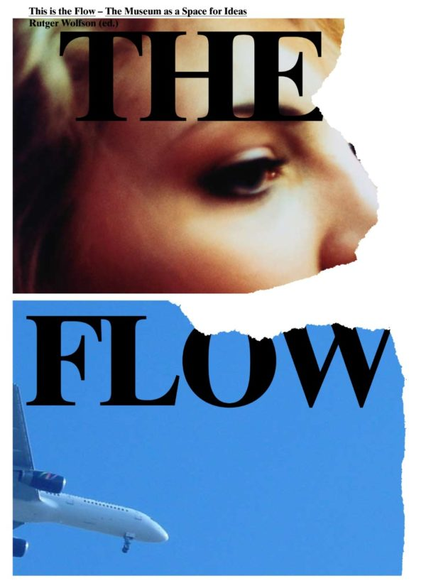 This is the Flow – The Museum as a Space for Ideas