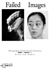 Failed Images – Photography and its Counter-Practices