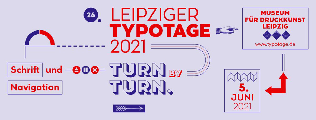 26. Leipziger Typotage—Turn by Turn. Typography and Navigation