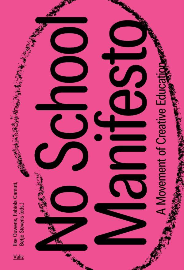 No School Manifesto – A Movement of Creative Education