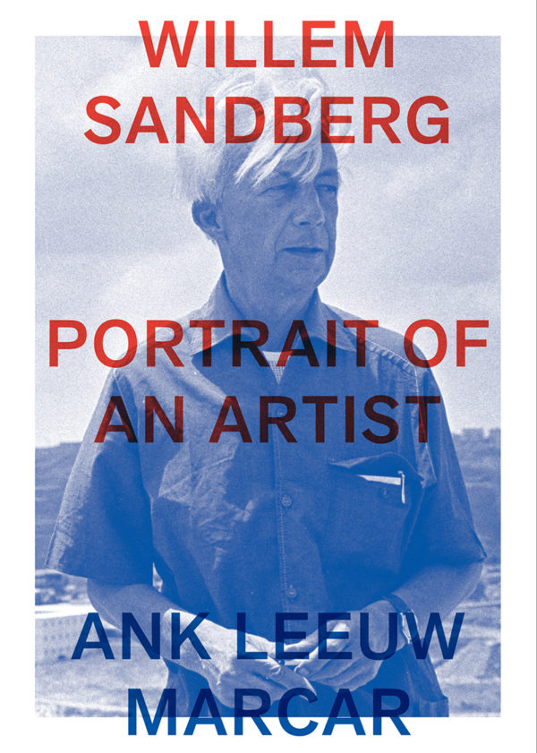 Willem Sandberg – Portrait of an Artist