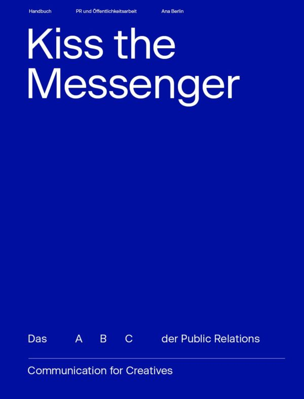 Kiss the Messenger