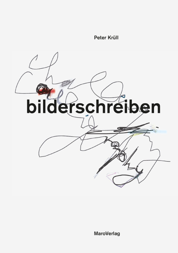 Peter Krüll – bilderschreiben