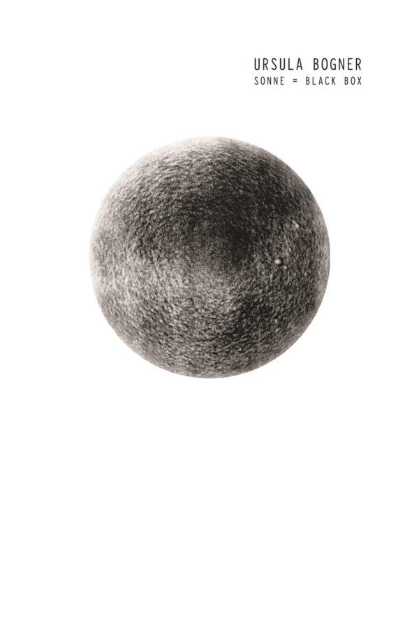 Ursula Bogner – Sonne = Black Box