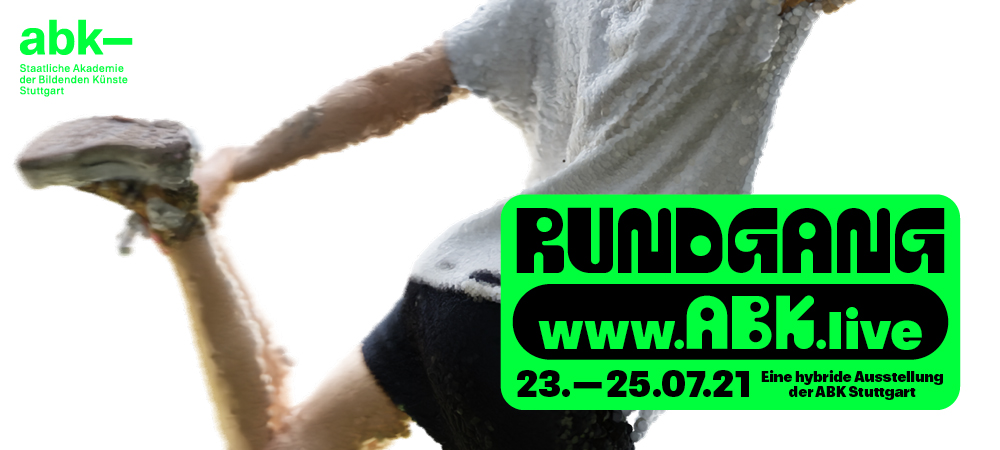 Rundgang 2021 – Hybrid Annual Student Exhibition