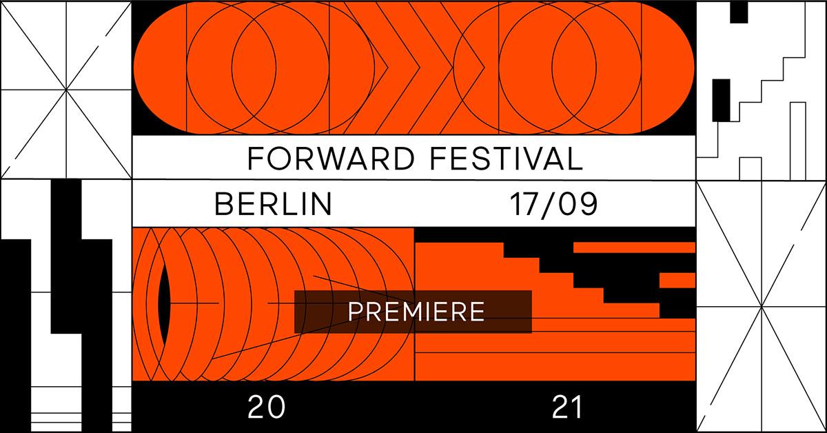 Forward Festival Berlin 2021